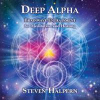 DEEP ALPHA: Brainwave Entrainment For Meditation & Healing (CD)
