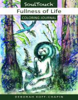 FULLNESS OF LIFE: Soul Touch Coloring Journal (O)