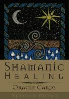 SHAMANIC HEALING ORACLE CARDS (44-card deck)
