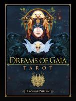 DREAMS OF GAIA TAROT (deck) ( 81 cards & guidebook, boxed)