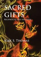 SACRED GIFTS: Reciprocity & The Gods