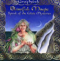 BLISSFUL MAGIC: Spiral Of The Celtic Mysteries (CD)*2020 COVR Broze Award Winner