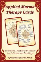 APPLIED MARMA THERAPY CARDS: Learn & Practice With Vasant Lad's Classroom Teachings (30-card deck)