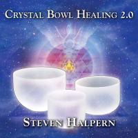CRYSTAL BOWL HEALING 2.0 (CD)
