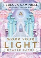 WORK YOUR LIGHT ORACLE CARDS (44-card deck & guidebook)