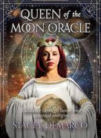 QUEEN OF THE MOON ORACLE: Guidance Through Lunar & Seasonal Energies (deck)