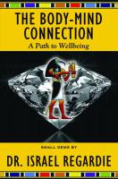 BODY-MIND CONNECTION: A Path To Wellbeing (Small Gems Series)