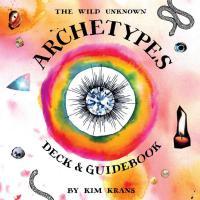 WILD UNKNOWN ARCHETYPES DECK & GUIDEBOOK (78-card deck & 224-page guidebook)