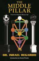MIDDLE PILLAR: From The Original Manuscript