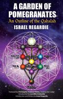 GARDEN OF POMEGRANATES: An Outline Of The Qabalah