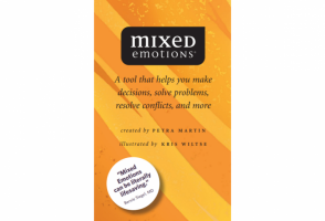 MIXED EMOTIONS: A Tool That Helps You Make Decisions, Solve Problems, Resolve Conflicts, and More (r