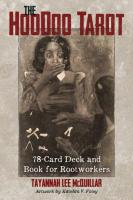 HOODOO TAROT: 78-Card Deck & Book For Rootworkers