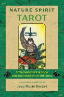 NATURE SPIRIT TAROT: A 78-Card Deck & Book For The Journey Of The Soul