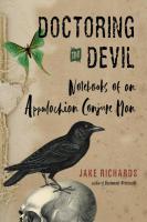 DOCTORING THE DEVIL: Notebooks Of An Appalachian Conjure Man