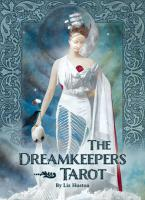 DREAMKEEPERS TAROT (78-card deck & 180-page guidebook)
