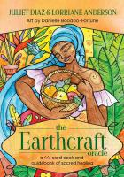EARTHCRAFT ORACLE: A 44-Card Deck & Guidebook Of Sacred Healing