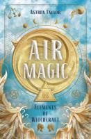 AIR MAGIC: Elements Of Witchcraft