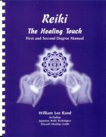 REIKI: The Healing Touch--First & Second Degree Manual (S)