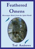FEATHERED OMENS: Messenger Birds From The Spirit World (40-card deck & guidebook)